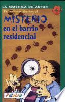 Misterio En El Barrio Residencial