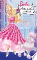 Moda Mágica En París (barbie. Primeras Lecturas)