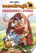 libro Mondragó. Dragones De Fuego