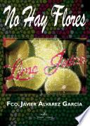 libro No Hay Flores