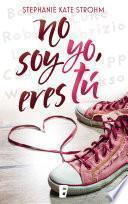 libro No Soy Yo, Eres Tu
