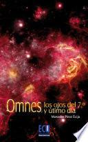 Omnes, Los Ojos Del Séptimo Y último Día