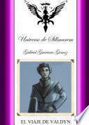 PentalogÍa De Sillmarem. Libro.i.(el Viaje De Valdyn).