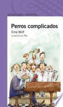 libro Perros Complicados