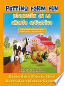 Petting Farm Fun, Bilingual English And Spanish
