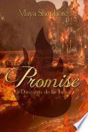 Promise 2   La Danzarina De Las Llamas