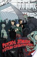 libro Psychos, Zombis Y Otras Catástrofes