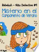 Rebekah   Niña Detective #9: Misterio En El Campamento De Verano