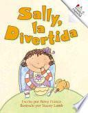 Sally, La Divertida