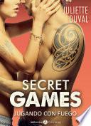 Secret Games – Jugando Con Fuego, Vol. 6