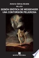 libro Sesión Erótica De Messenger. Una Contorsión Peligrosa