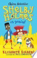 Shelby Holmes Es Genial