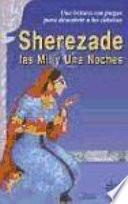 Sherezade Y Las Mil Y Una Noches