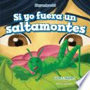 libro Si Yo Fuera Un Saltamontes (if I Were A Grasshopper)