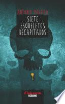 Siete Esqueletos Decapitados