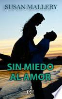 Sin Miedo Al Amor
