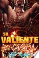 Su Valiente Dragón: Un Romance Paranormal Interracial