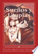 Sueños Y Utopías