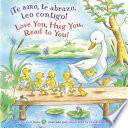 ¡te Amo, Te Abrazo, Leo Contigo/love You, Hug You, Read To You!