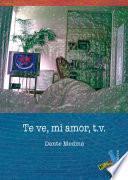 libro Te Ve, Mi Amor, T.v.