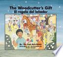 The Woodcutter S Gift / El Regalo Del Leñador