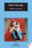 libro Todo Por Una Chica