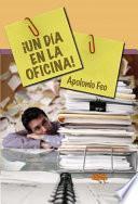 libro ¡un Día En La Oficina!