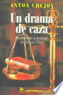Un Drama De Caza