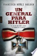 Un General Para Hitler
