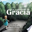 libro Un Laberinto De Gracia