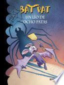 Un Lío De Ocho Patas (bat Pat 26)