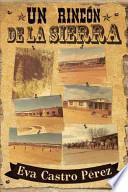 Un Rincon De La Sierra
