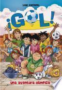 Una Aventura Olímpica (¡gol! 14)