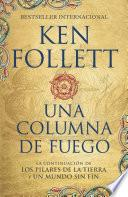 Una Columna De Fuego / A Column Of Fire