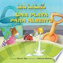 Una Playa Para Alberto (a Beach For Albert)