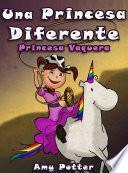 Una Princesa Diferente   Princesa Vaquera