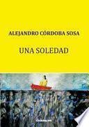 libro Una Soledad