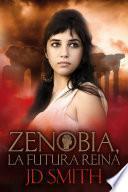 libro Zenobia, La Futura Reina