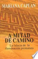 A Mitad De Camino