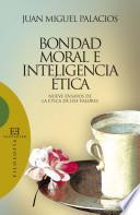 Bondad Moral E Inteligencia ética