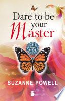 libro Dare To Be Your Master