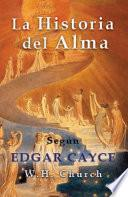 Edgar Cayce La Historia Del Alma