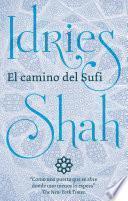 El Camino Del Sufi