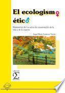 libro El Ecologismo ético