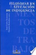 Filosofar En Situación De Indigencia