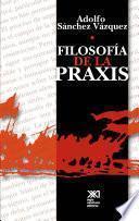libro Filosofía De La Praxis