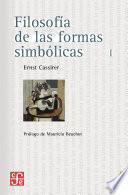 Filosofía De Las Formas Simbólicas, I