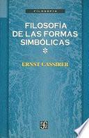 Filosofía De Las Formas Simbólicas