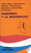 libro Habermas Y La Modernidad