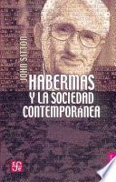 Habermas Y La Sociedad Contemporánea